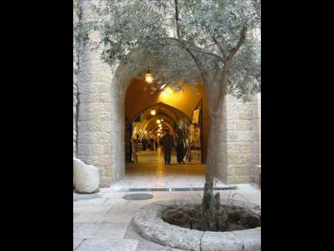 BEAUTY  of JERUSALEM (2):  THE OLD CITY