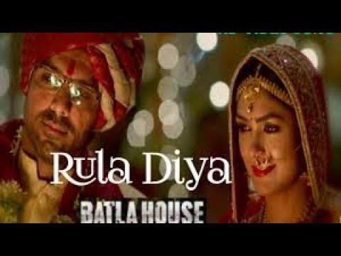 rula-diya-_batla-house-status-songs