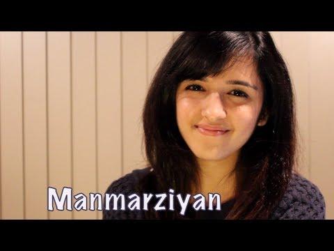 Manmarziyan - Lootera (Shilpa Rao) | Cover by Shirley Setia