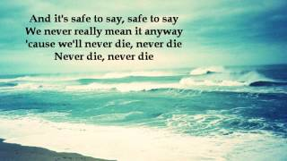 daughtry Never Die ( lyrics)