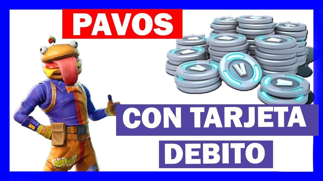 Como Comprar Pavos En Fortnite Con Tarjeta De Debito Visa 2020 Youtube