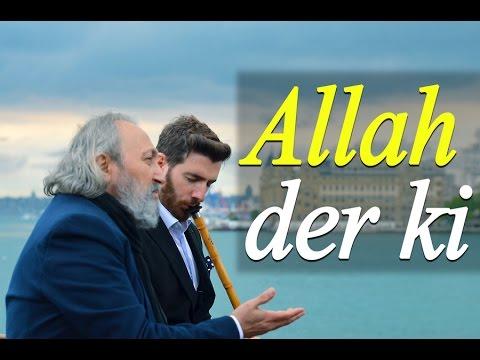 Allah der ki | Hakan Mengüç | Hüsameddin Çelebi