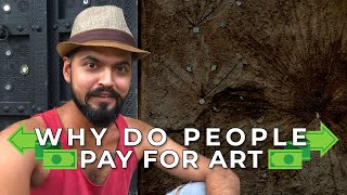 Real reason why people pay for any creative work (for musicians, painters, dancers, artists etc.)