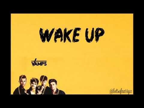 Wake Up - The Vamps (LYRICS)