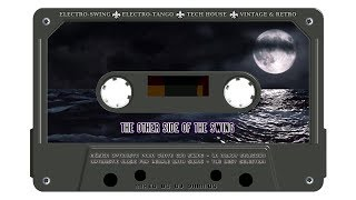 The Best of Electro-Swing Mixed by S.A. - The Other Side of the Swing