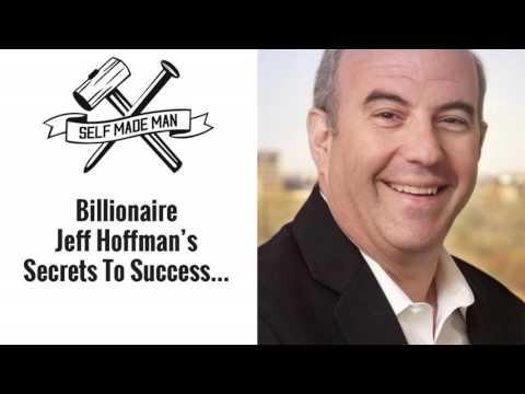 Billionaire Jeff Hoffman's Secrets To Success…