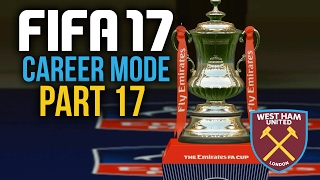 FIFA 17 Career Mode Gameplay Walkthrough Part 17 - FA CUP FINAL / TRANSFERS / SEASON 2 ??