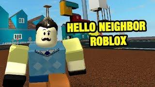 Hello Neighbor World | HELLO NEIGHBOR ROBLOX