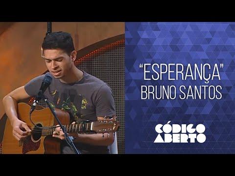 """Bruno Santos - """"Esperança"""""""