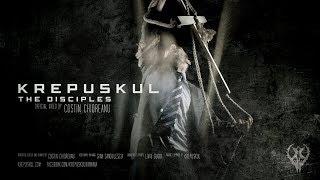 Krepuskul - The Disciples (official video)