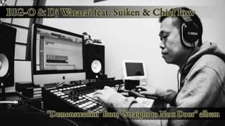 Artist - Big-O & DJ Watarai Track - Demonstration (feat. Suiken & C...