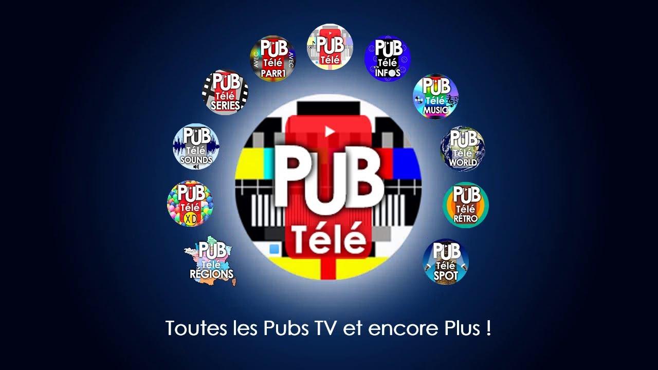 """Musique de la pub PubTélé – Bande Annonce """"Toutes les pubs TV et encore plus!""""  Mai 2021"""