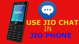 JIO CHAT ON JIO PHONE  HOW TO USE JIO CHAT ON JIO PHONE
