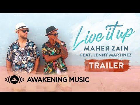 Maher Zain - Live It Up (Trailer) feat. Lenny Martinez | 10.10.2019