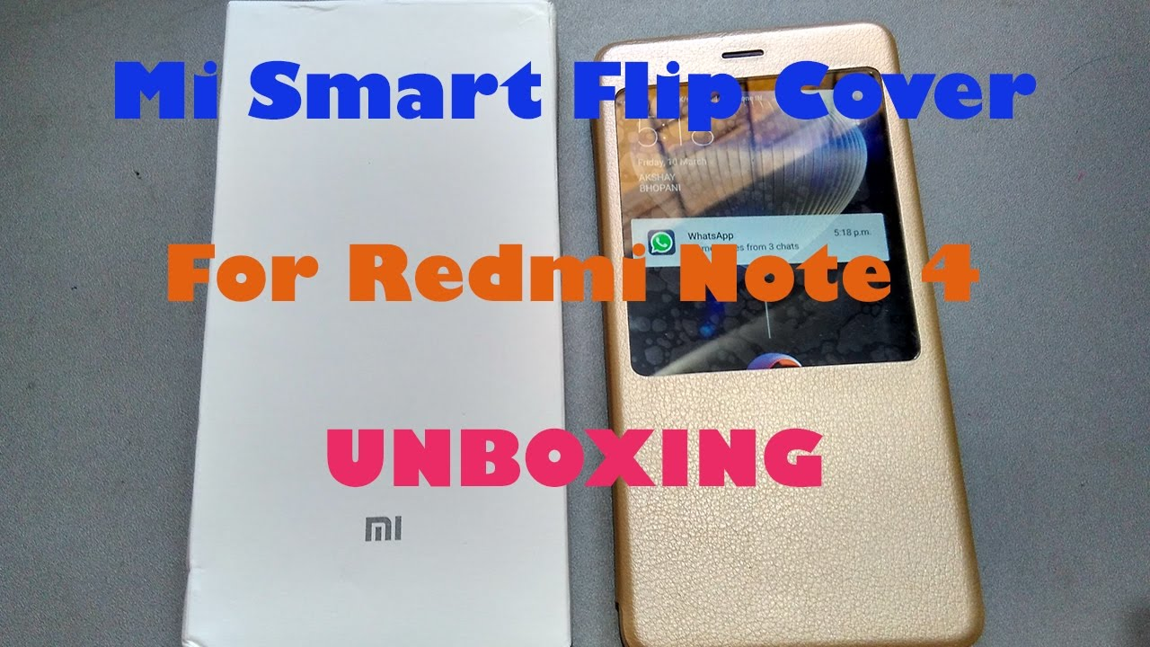 Redmi Note 4 Unboxing: Mi Smart View Flip Case Gold For Redmi Note 4 Unboxing And