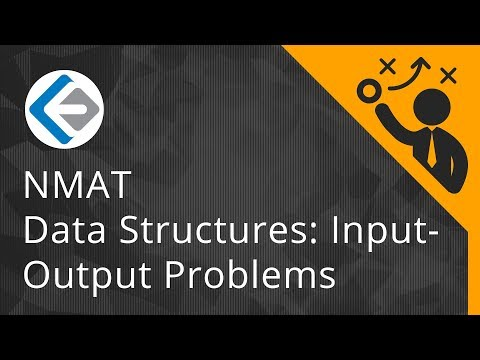 What are Data Structures or Input-Output problems? | NMAT 2018