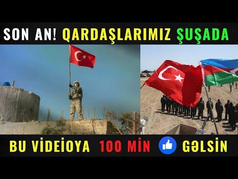 SON DƏQİQƏ! - Türk ordusu Şuşaya girir - TARİXİ AN