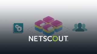 Migrate to VMware NSX environments with NETSCOUT Service Assurance