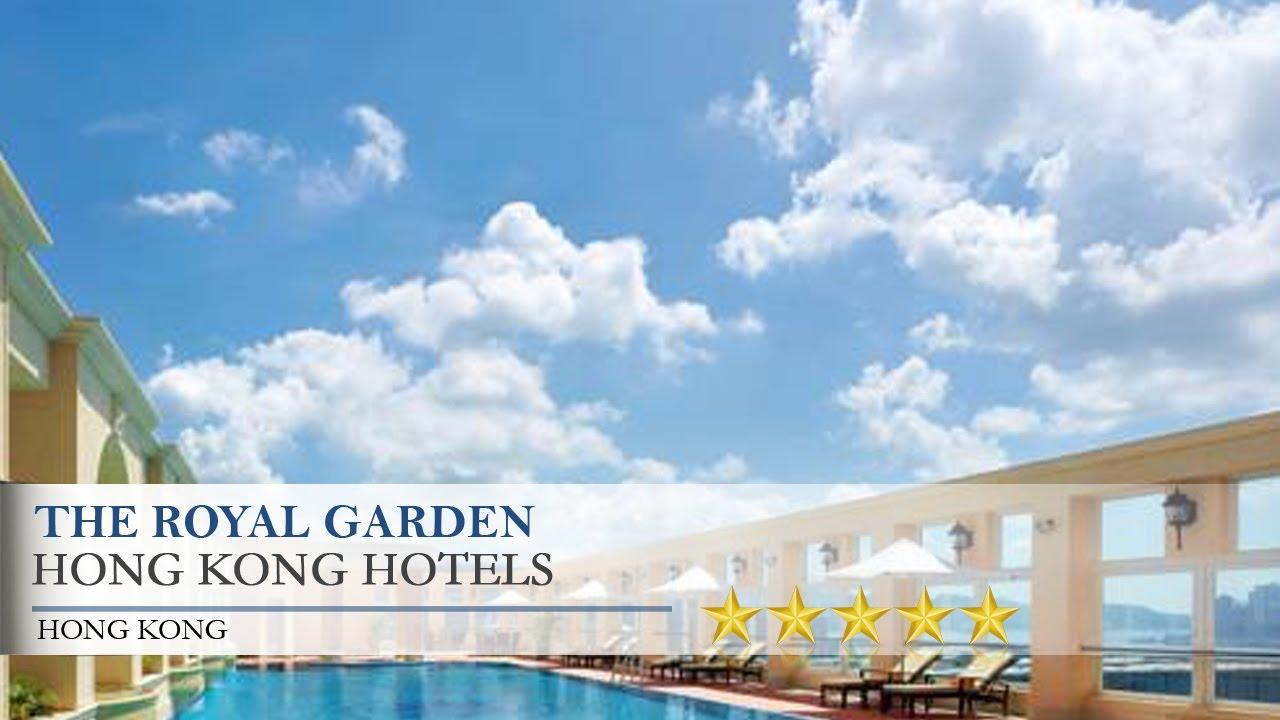 The Royal Garden   Hong Kong Hotels