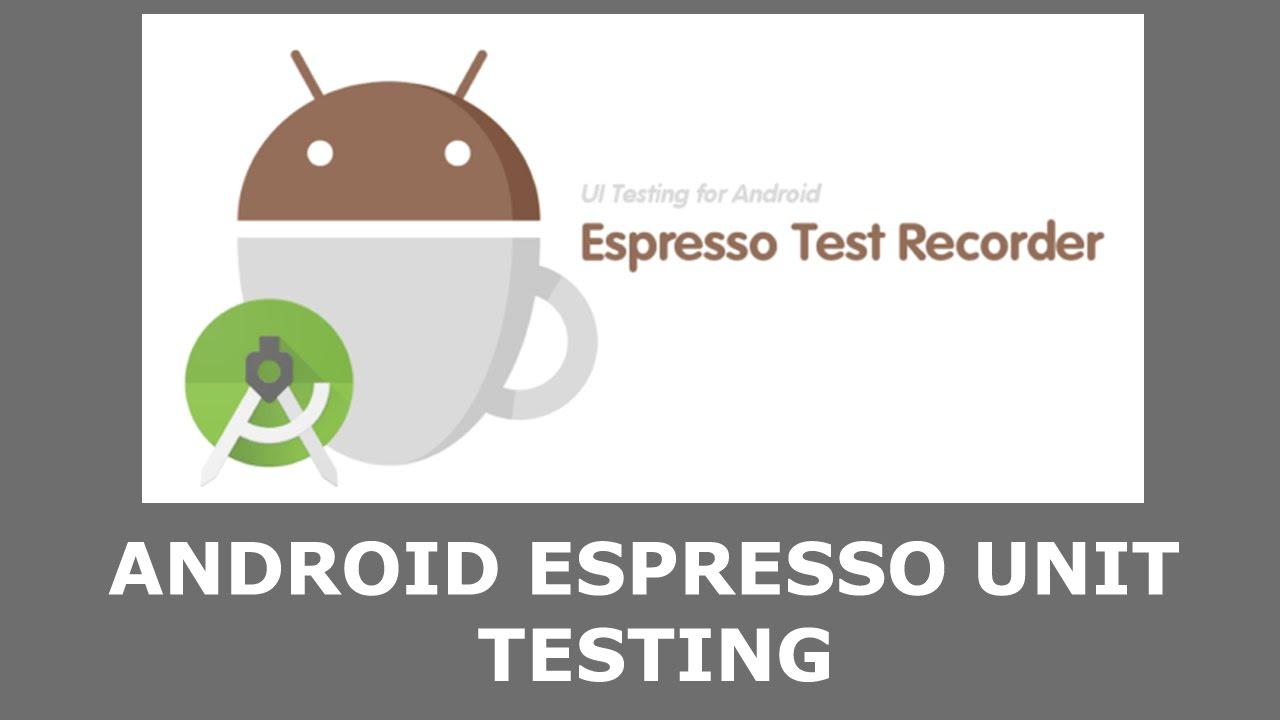 android espresso unit testing youtube. Black Bedroom Furniture Sets. Home Design Ideas
