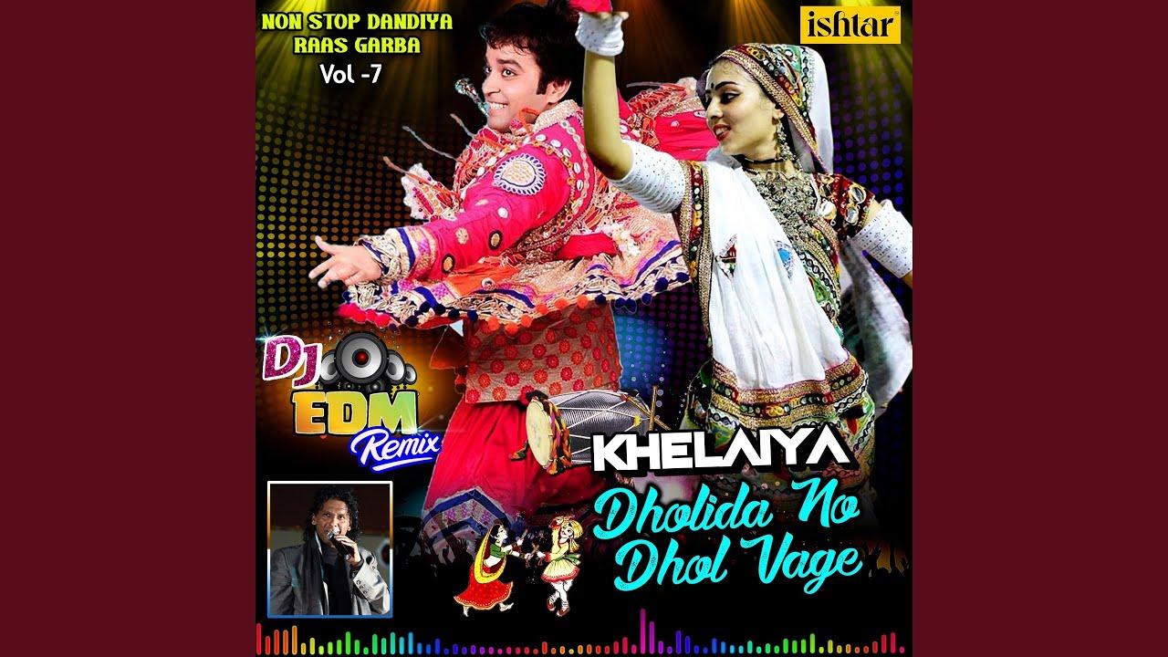 dholida dhol re vagad remix song