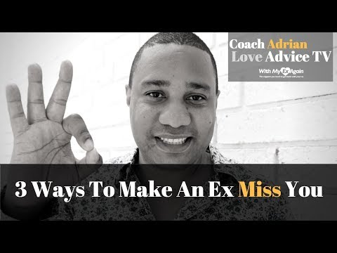 Ways To Make An Ex Miss You: 3 Tips That Actually Work!