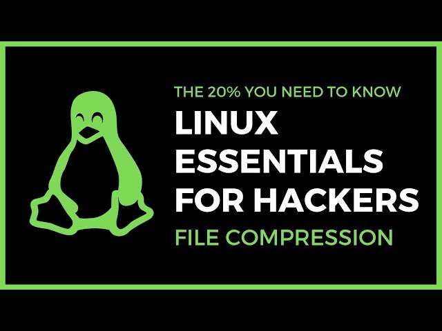Linux Essentials For Hackers - #12 - File Compression & Archiving With tar