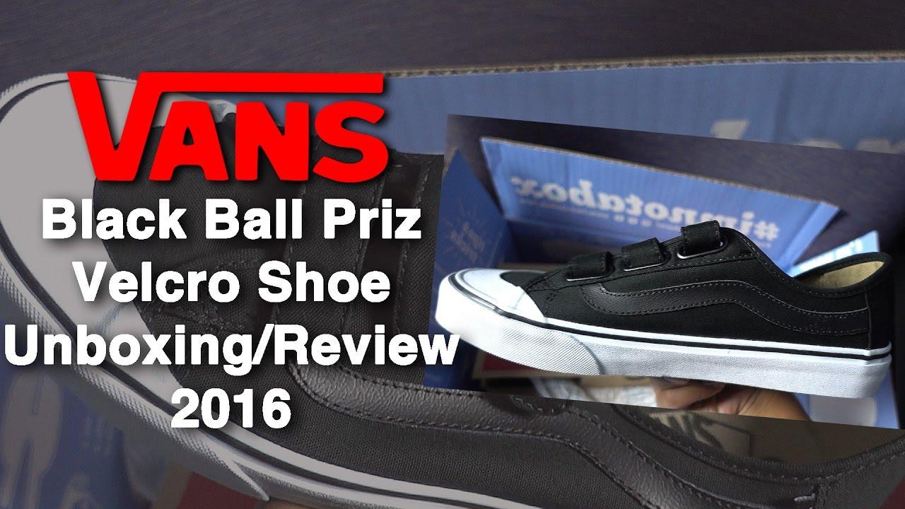 e1e5f2272ed Vans  Black Ball Priz Velcro Shoe Unboxing and Review 2016 - YouTube