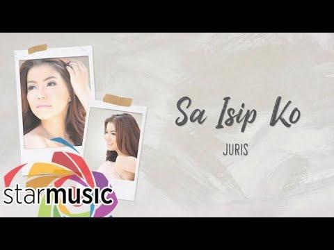 Juris - Sa Isip Ko (Official Lyric Video) | Dreaming Of You