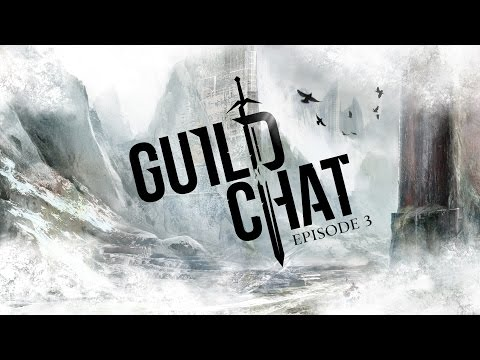 Guild Chat, episode 3: @TwitchCon, the druid, ranger's elite specialization
