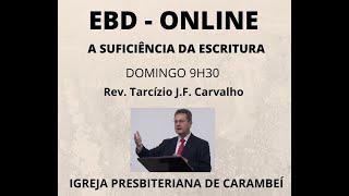 EBD ONLINE - SUFICIÊNCIA DA ESCRITURA