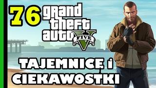 GTA 5 - Tajemnice i Ciekawostki 76: Niko Bellic?