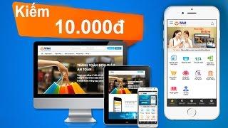 Cách kiếm 10,000đ nạp card bằng ứng dụng Ví Việt - Mã giới thiệu: MAVIP123