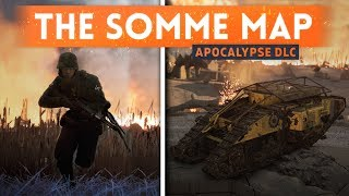 ➤ THE SOMME MAP FIRST LOOK & IMPRESSIONS! - Battlefield 1 Apocalypse DLC Gameplay