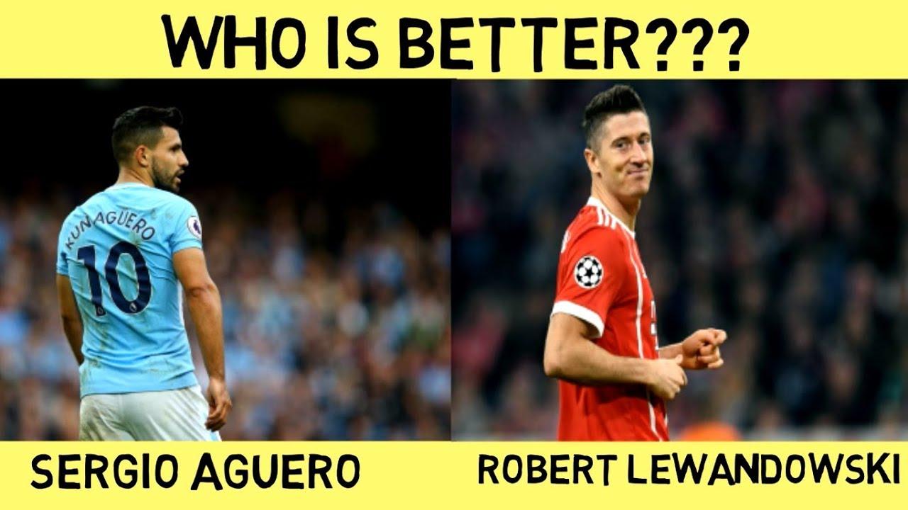 Sergio Aguero vs Robert Lewandowski - Who is Better    (2018)  5716bb38146