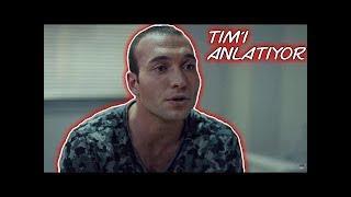 Söz 19 Bölüm   Keşanlı Tim'i Anlatıyor!
