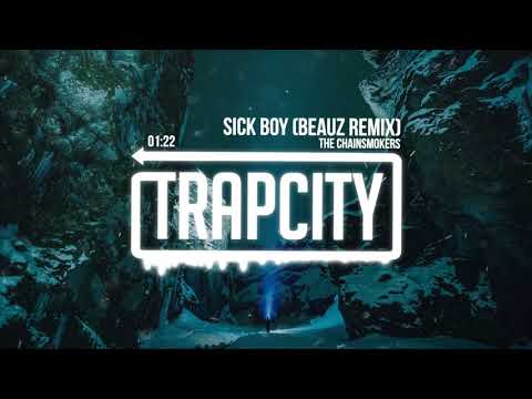 The Chainsmokers  Sick Boy BEAUZ Remix Lyrics