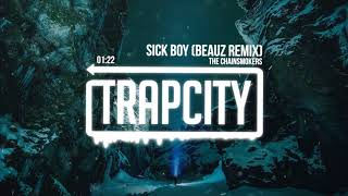 The Chainsmokers - Sick Boy (BEAUZ Remix) [Lyrics]