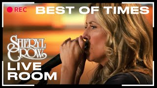 Watch Sheryl Crow Best Of Times video