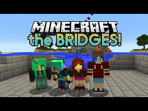 MINECRAFT Let's Play the BRIDGES 1v1v1v1 | CHAD, DOLLASTIC, SALLY and AUDREY