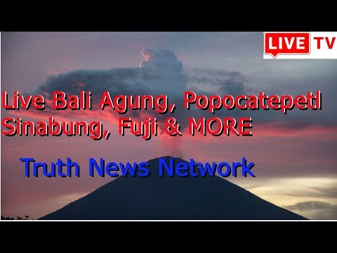LIVE STREAM Bali Agung, Popocatepetl, Sinabung Volcanoes, North Korea, Earthquake Monitor & MORE