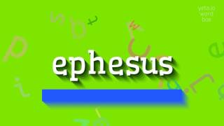 "How to say ""ephesus""! (High Quality Voices)"