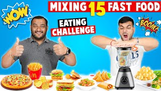 MIXING 15 FAST FOOD & EATING IT CHALLENGE | Food Challenge | Eating Competition | Viwa Food World