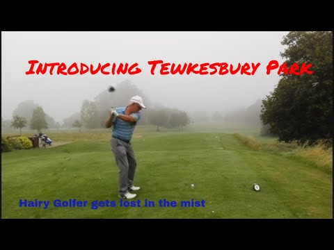 Introducing Tewkesbury Park Front 9