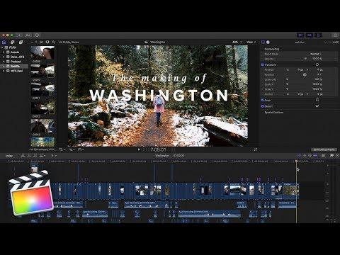 How I edit with Final Cut Pro X - Washington Travel Film