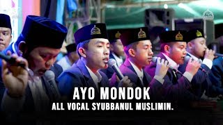 """NEW"" AYO MONDOK  - ALL VOCAL SYUBBANUL MUSLIMIN. HD dan LIRIK"