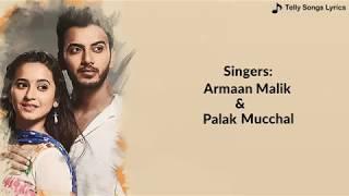 Jana Na Dil Se Door Title Song  Lyrical Video  Armaan Malik   Palak Mucchal Version
