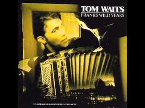Tom Waits Hang On St. Cristopher