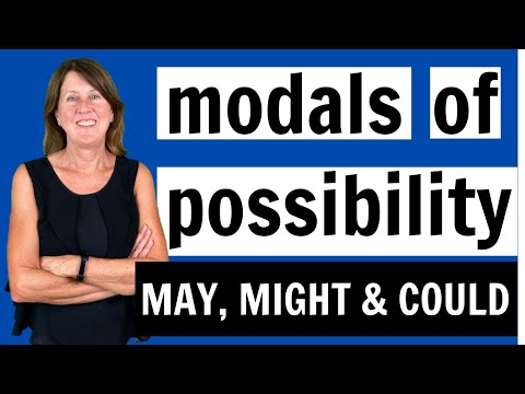 Modals of Possibility - May, Might and Could - Learn English Grammar