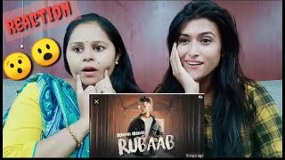 Rubaab (Official Music Video) l Ruhaan Arshad  l Reaction By Pahadigirl l Pahadigirl Reaction